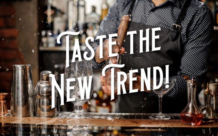 Taste the new trend